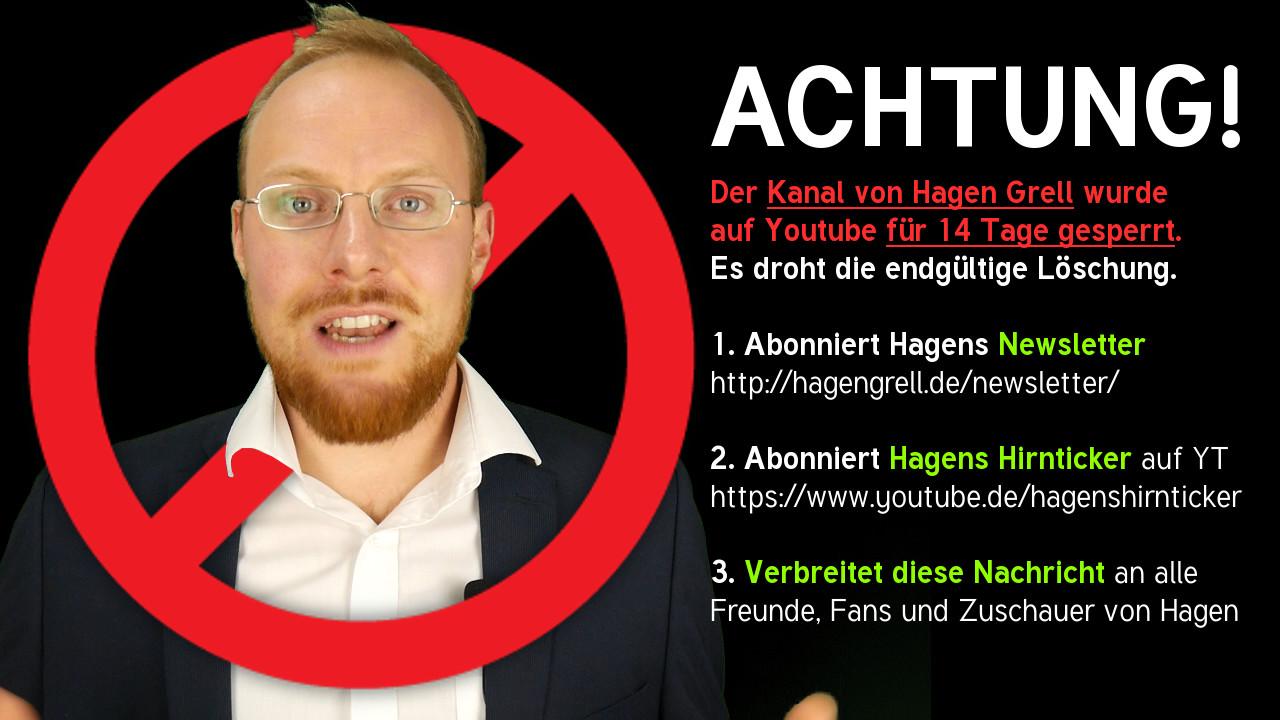 Hagen Grell wurde gesperrt auf Youtube!