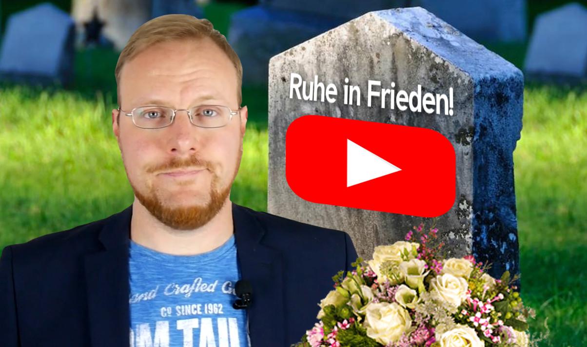 Youtube stirbt – Ich rede Klartext