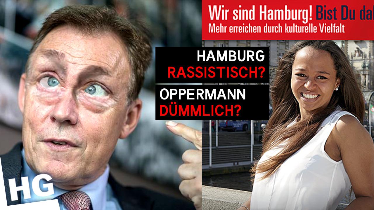 Oppermann = Analphabet? Hamburgs grüner Rassismus