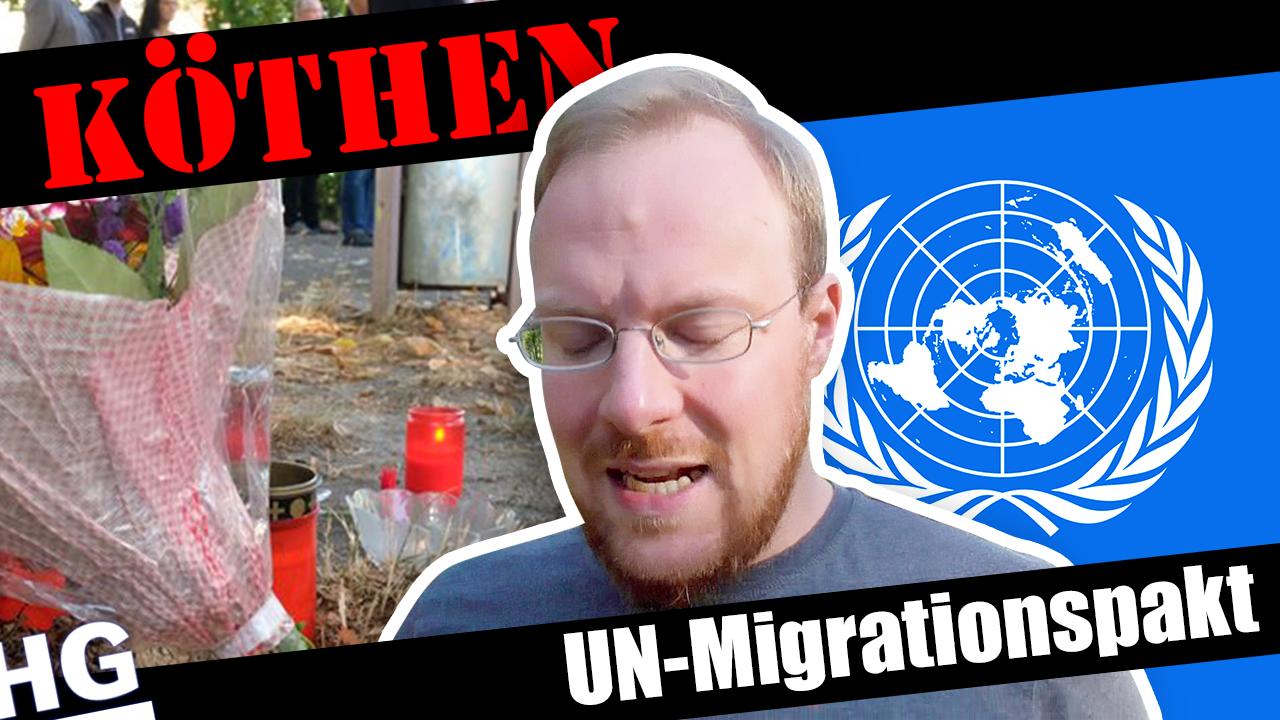Köthen und Migrationspakt – Reise in den Untergang