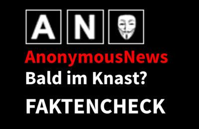 Faktencheck AnonymousNews: Bald im Knast? Hagen Grell …