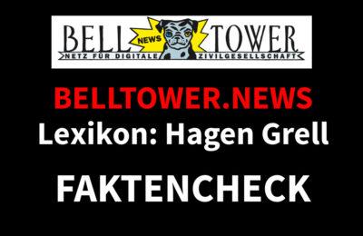 Faktencheck Belltower.News Lexikon: Hagen Grell