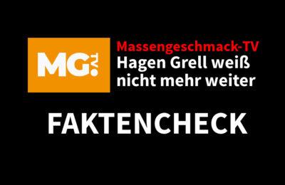 Faktencheck Massengeschmack-TV: Hagen Grell weiß …
