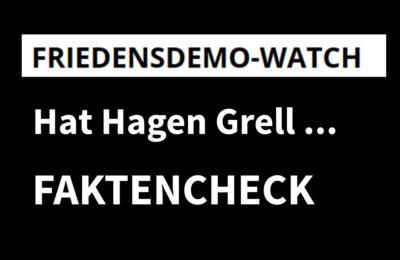 Faktencheck Friedensdemo-watch: Hat Hagen Grell seine Fans …